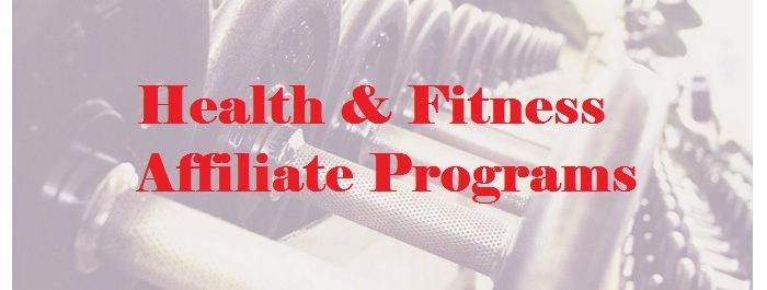 Health & fitness affiliate programs